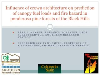 Influence of crown architecture on prediction of canopy fuel loads and fire hazard in ponderosa pine forests of the Blac