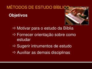 M TODOS DE ESTUDO B BLICO