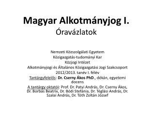 Magyar Alkotm nyjog I.  rav zlatok