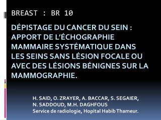 D pistage du cancer du sein :   Apport de l  chographie mammaire syst matique dans les seins sans l sion focale ou ave
