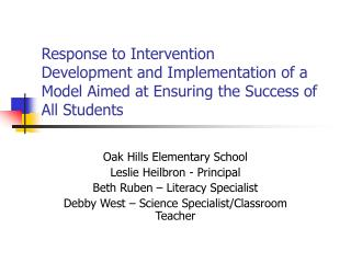 Response to Intervention Development and Implementation of a Model Aimed at Ensuring the Success of All Students