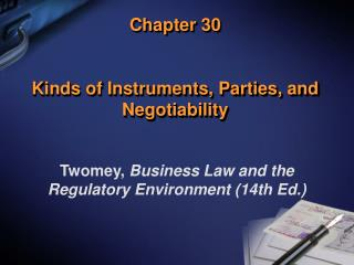 Chapter 30   Kinds of Instruments, Parties, and Negotiability
