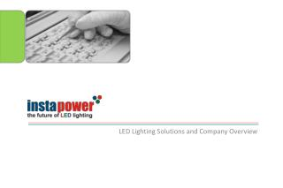 LED Lighting Solutions and Company Overview