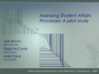 Assessing Student Affairs Processes: A pilot study