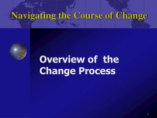 Navigating the Course of Change