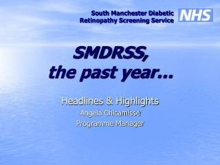 SMDRSS,  the past year
