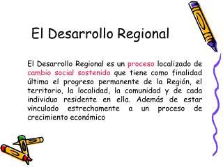 El Desarrollo Regional