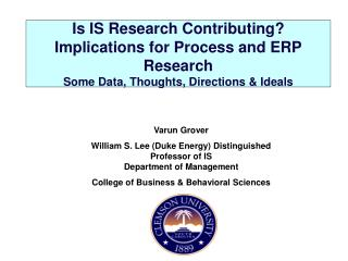 Is IS Research Contributing Implications for Process and ERP Research