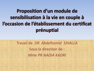 Proposition d un module de sensibilisation   la vie en couple    l occasion de l  tablissement du certificat pr nuptial