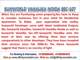 Sunworld Vanalika Noida Sec-107 @ 9999684905