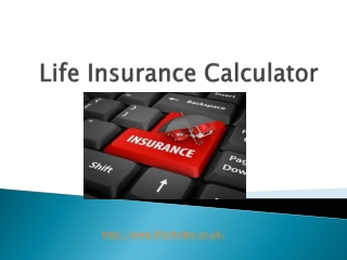 Know the Exact Life Coverage Amount with the Life Insurance