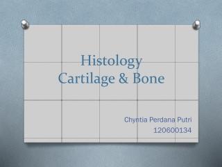 Histology Cartilage & Bone