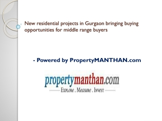 New residential projects in Gurgaon bringing buying opportun