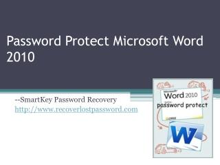 Password Protect Microsoft Word 2010