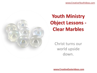 Youth Ministry Object Lessons - Clear Marbles