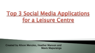 Top 3 Social Media Applications for a Leisure Centre