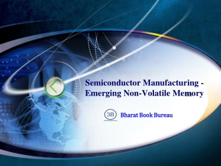 Semiconductor Manufacturing - Emerging Non-Volatile Memory