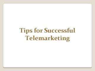 Tips for Successful Telemarketing