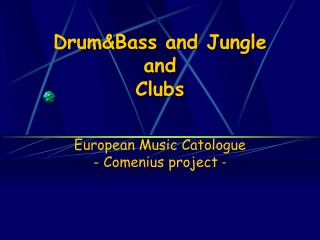 DrumBass and Jungle