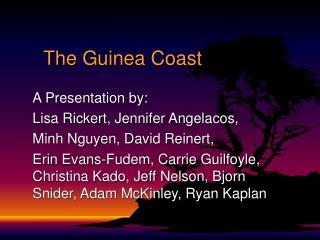 The Guinea Coast
