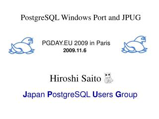 PostgreSQL Windows Port and JPUG