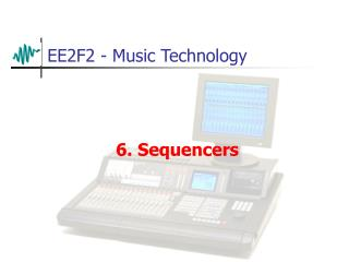EE2F2 - Music Technology