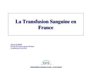 Ahmed SLIMANI  EFS Ile de France site de Pontoise La d fense 22 mai 2012