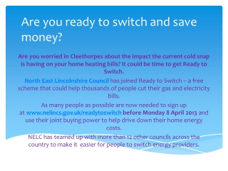 Are you ready to switch and save money?