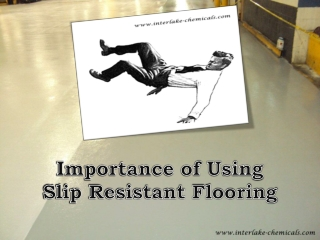 Importance of Using Slip Resistant Flooring