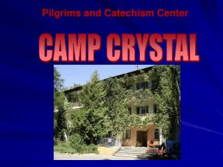 CAMP CRYSTAL