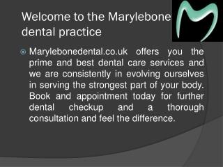 Marylebone Dental Practice