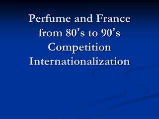 Perfume and France from 80
