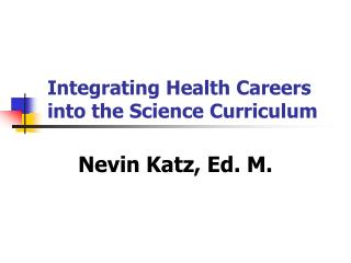 Integrating Health Careers into the Science Curriculum
