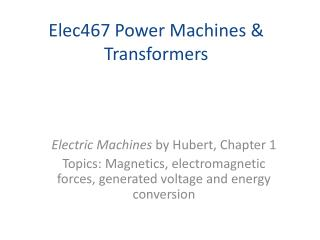 Elec467 Power Machines  TransformersElec467 Power Machines  Transformers