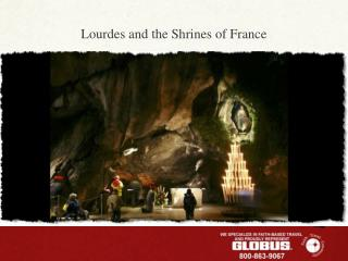 Lourdes and the Shrines of France