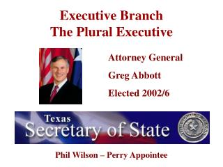 Executive Branch                              The Plural Executive