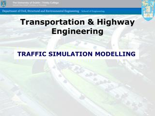 Transportation  Highway EngineeringTransportation  Highway Engineering