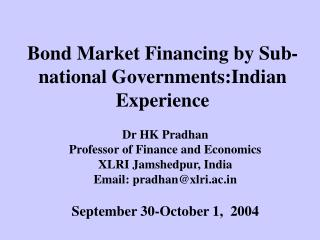 Bond Market Financing by Sub-national Governments:Indian Experience