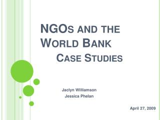 NGOS AND THE WORLD BANK CASE STUDIESNGOS AND THE WORLD BANK