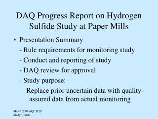 DAQ Progress Report on Hydrogen Sulfide Study at Paper Mills