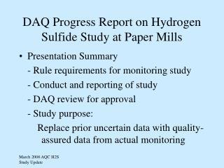 DAQ Progress Report on Hydrogen Sulfide Study at Paper Mills