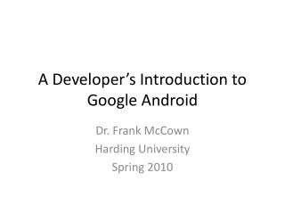 Introduction to Google Android