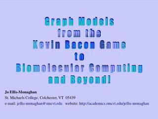 Jo Ellis-MonaghanSt. Michaels College, Colchester, VT  05439e-mail: jellis-monaghansmcvt   website: academics.smcvt
