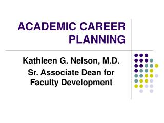ACADEMIC CAREER PLANNING