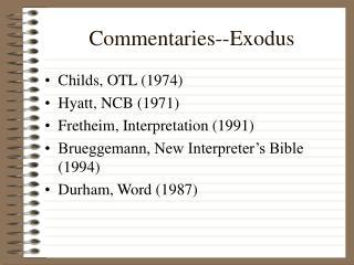 Commentaries--Exodus