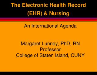The Electronic Health Record EHR  Nursing