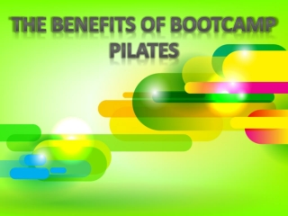 Why to Opt for Bootcamp Pilates