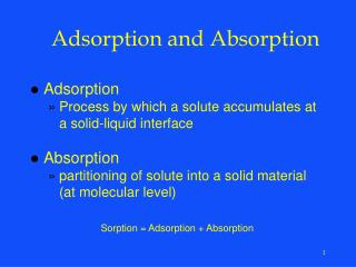Adsorption and Absorption