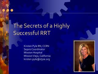 The Secrets of a Highly Successful RRT