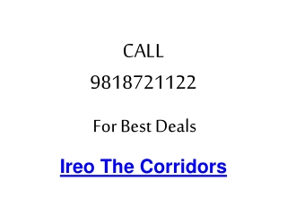 Ireo Corridors Gurgaon Call 9818721122